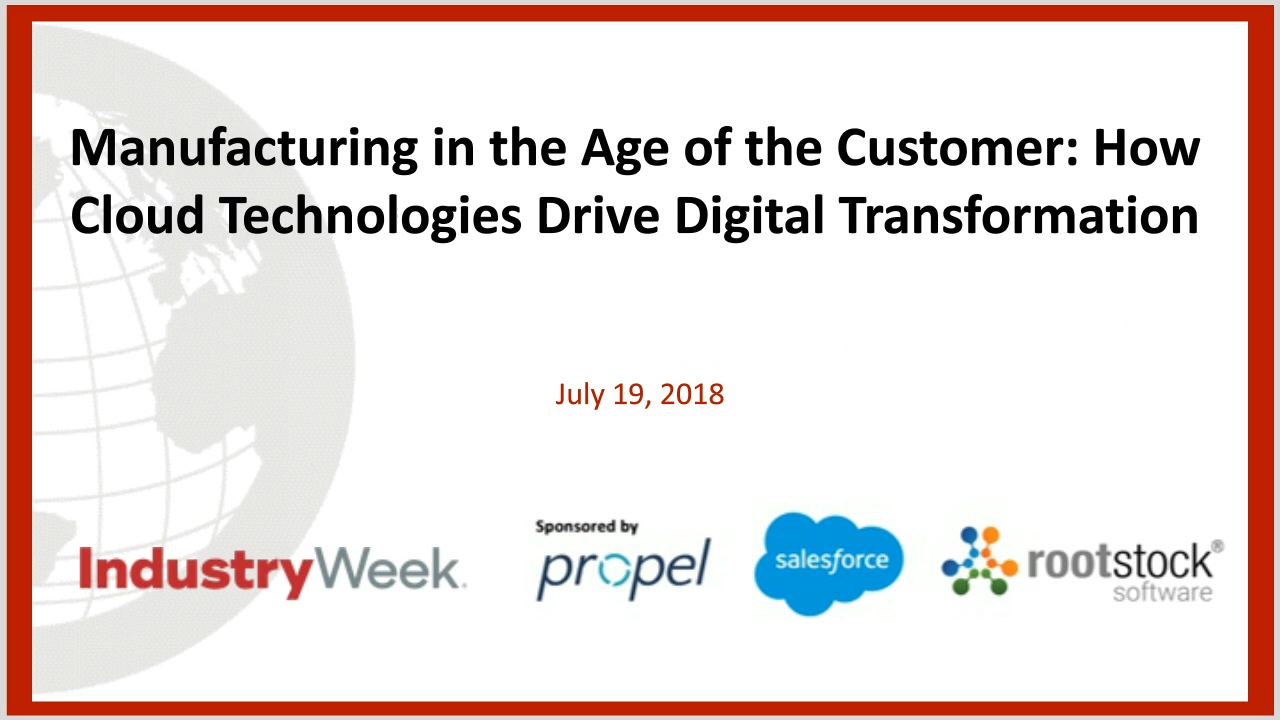 Manufacturing in the Age of the Customer: How Cloud Technologies Drive Digital Transformation