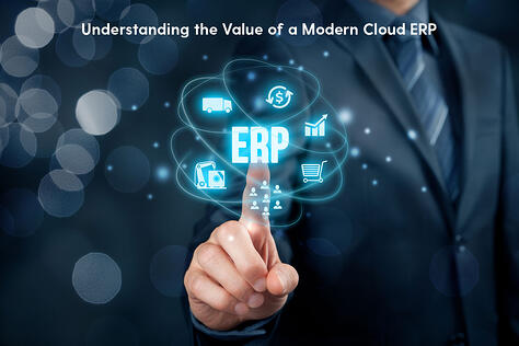 Understanding the Value of a Modern Cloud ERP