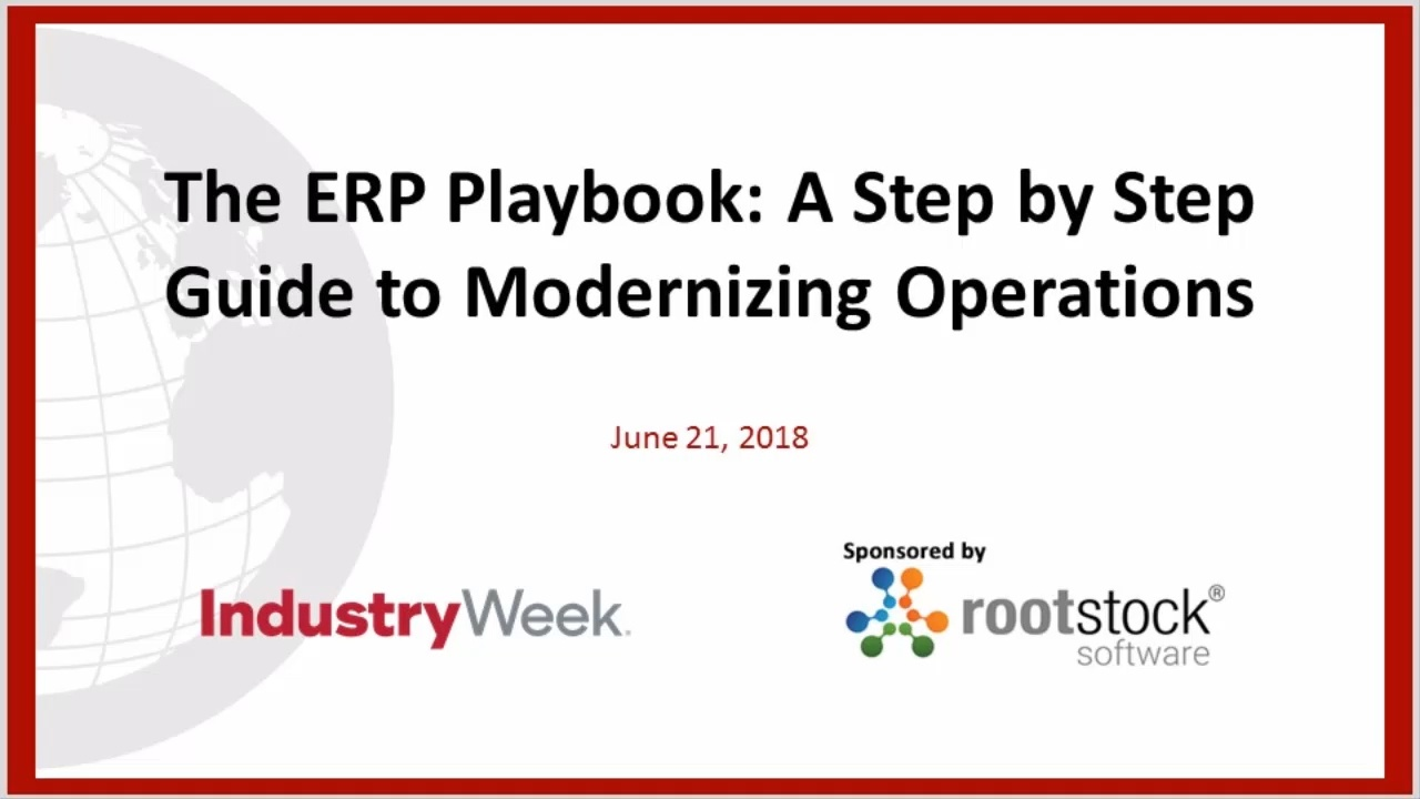 The ERP Playbook: A Step by Step Guide to Modernizing Operations