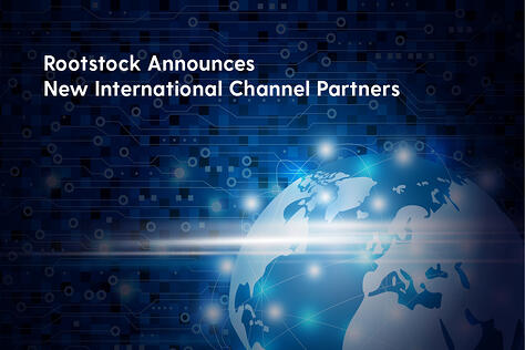 Rootstock Software Joins Forces with New International Partners