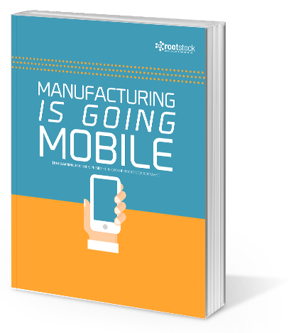 Manufacturing Is Going Mobile